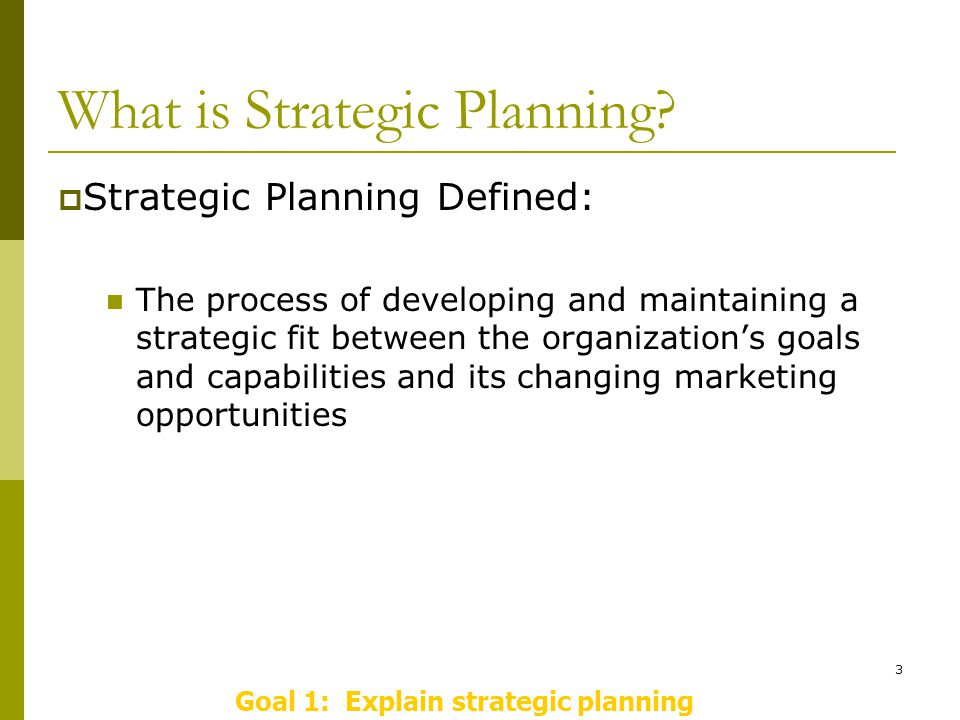 3 What is Strategic Planning.
