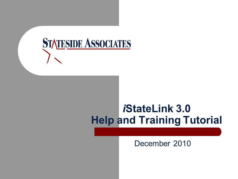 iStateLink 3.0 Help and Training Tutorial December 2010