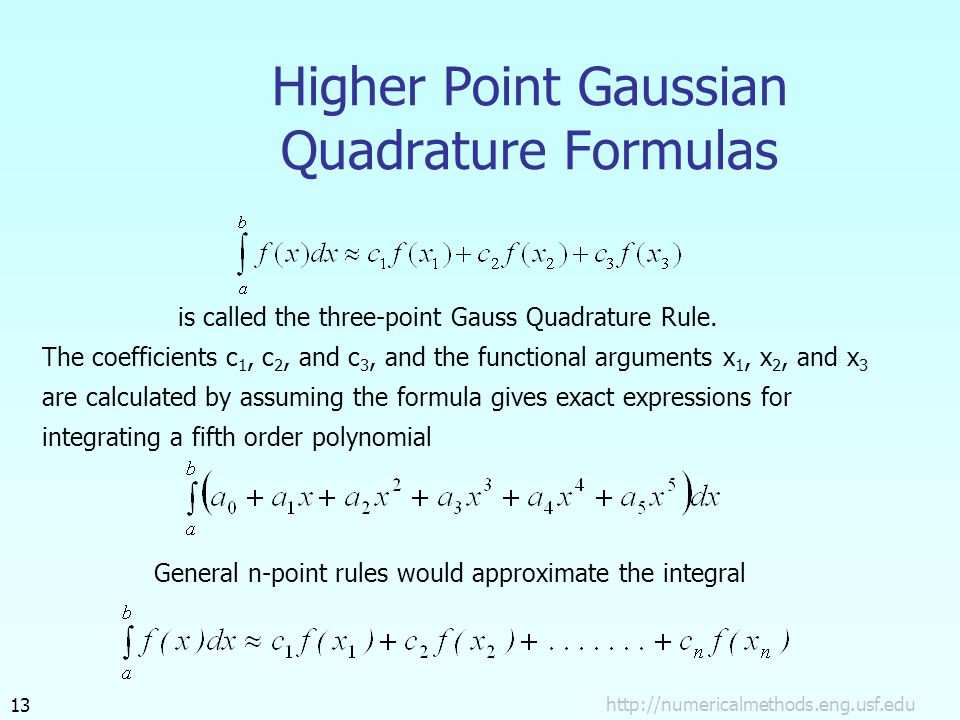 Higher Point Gaussian Quadrature Formulas is called the three-point Gauss Quadrature Rule.
