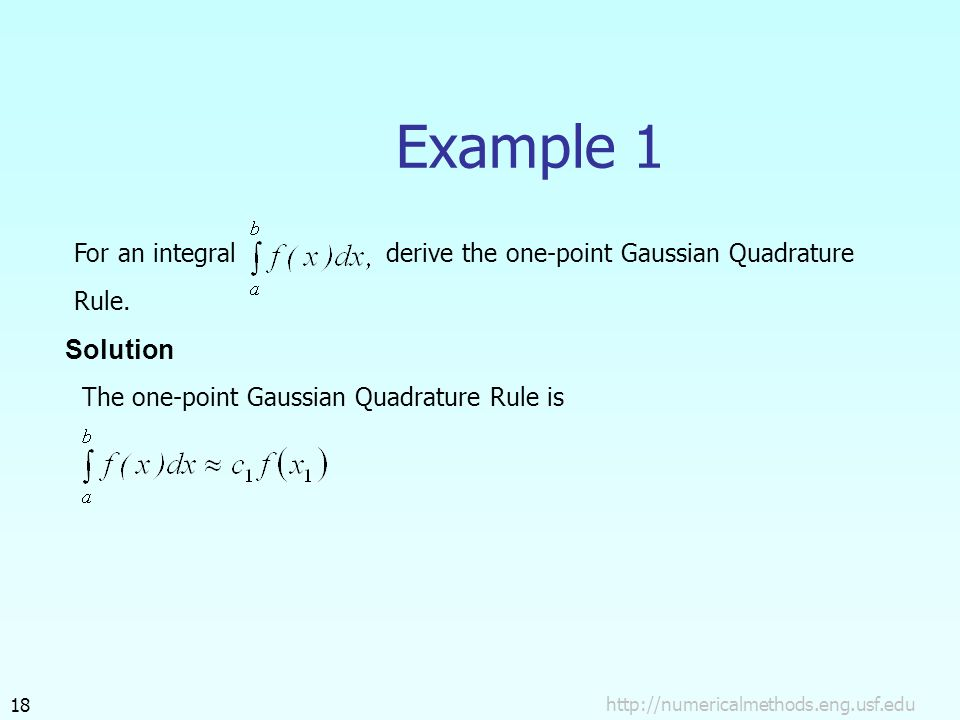 Example 1 For an integralderive the one-point Gaussian Quadrature Rule.