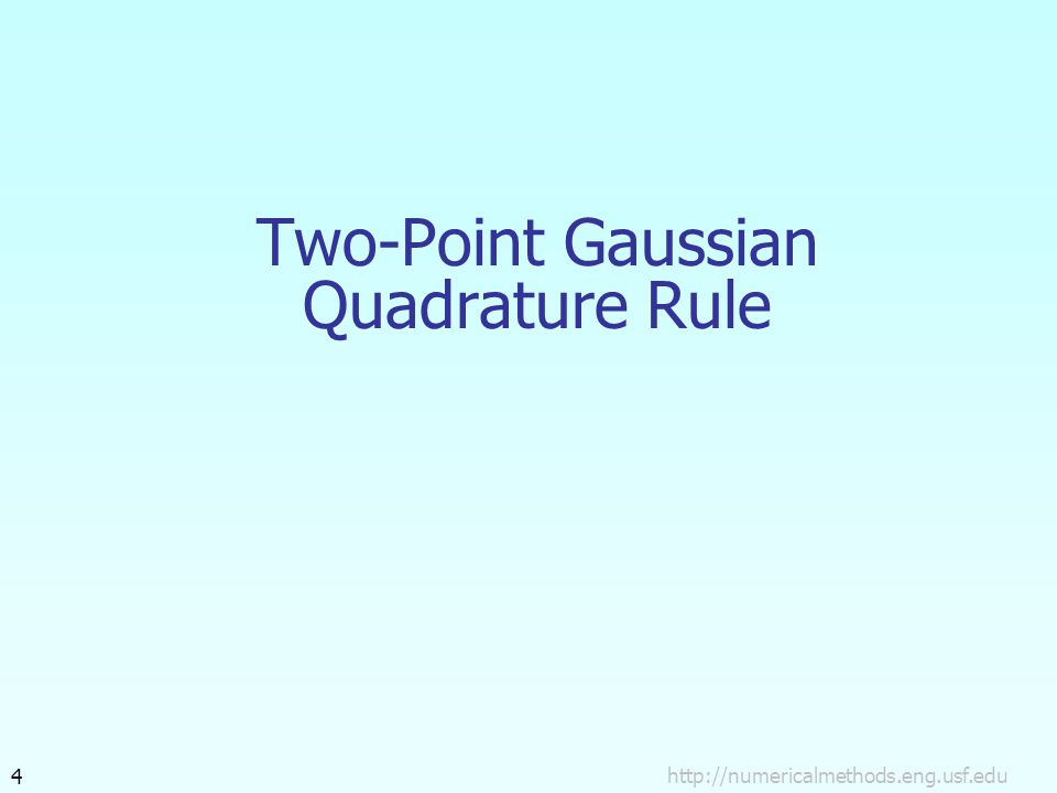 Two-Point Gaussian Quadrature Rule