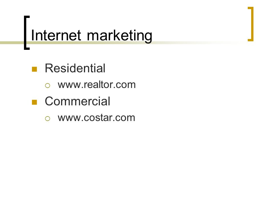 Internet marketing Residential    Commercial 