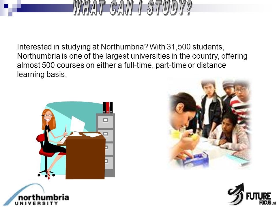 Interested in studying at Northumbria.