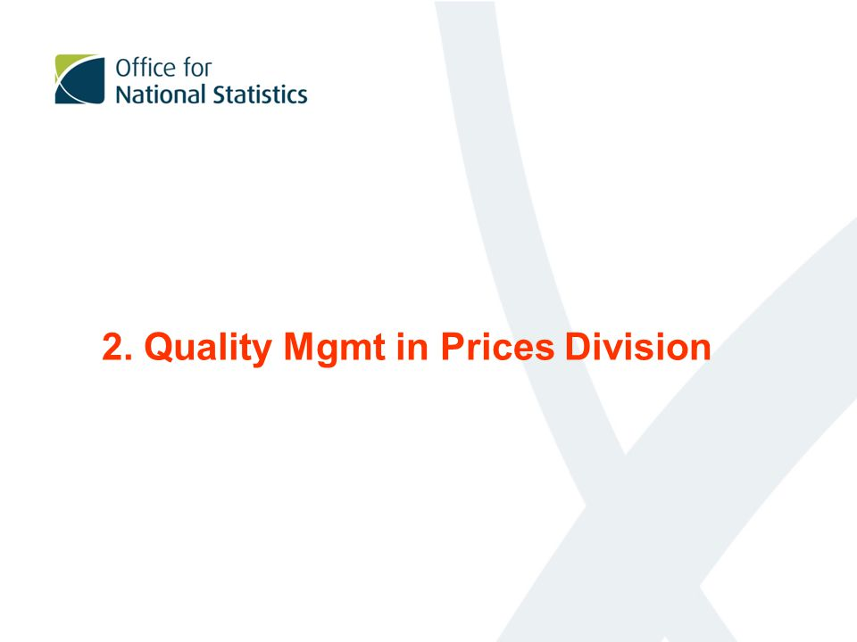 2. Quality Mgmt in Prices Division