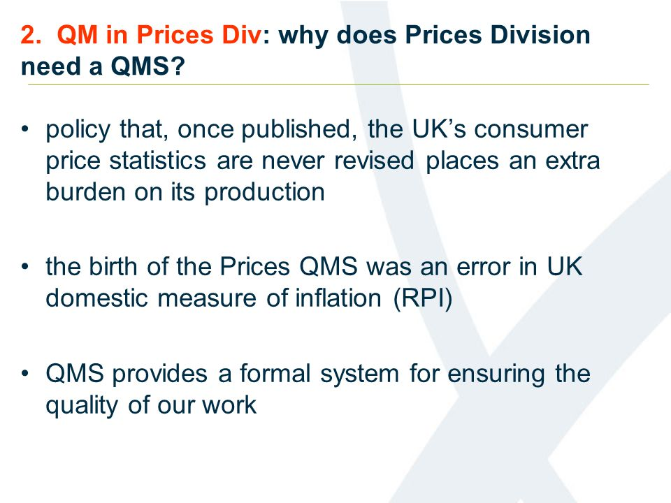 2. QM in Prices Div: why does Prices Division need a QMS.