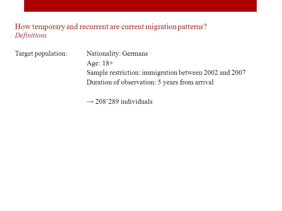 How temporary and recurrent are current migration patterns.