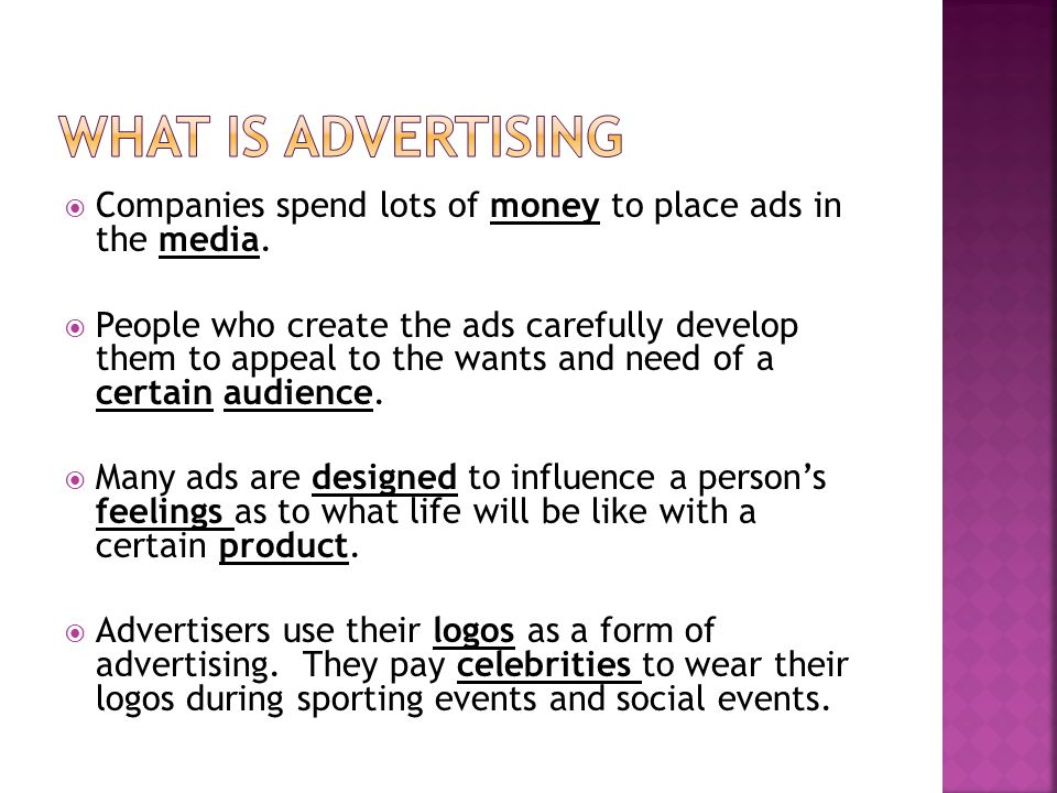  Companies spend lots of money to place ads in the media.
