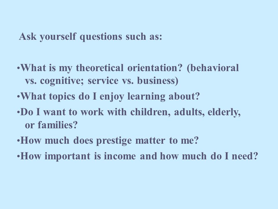 What is theoretical orientation?