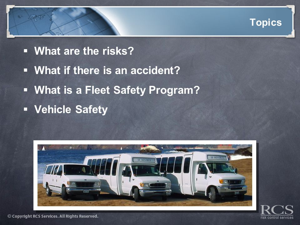 Topics  What are the risks.  What if there is an accident.