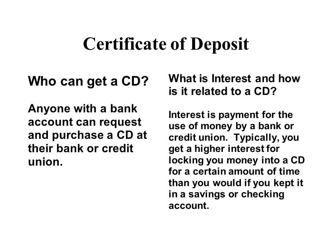 Who has a and knows about CD bank acounts?