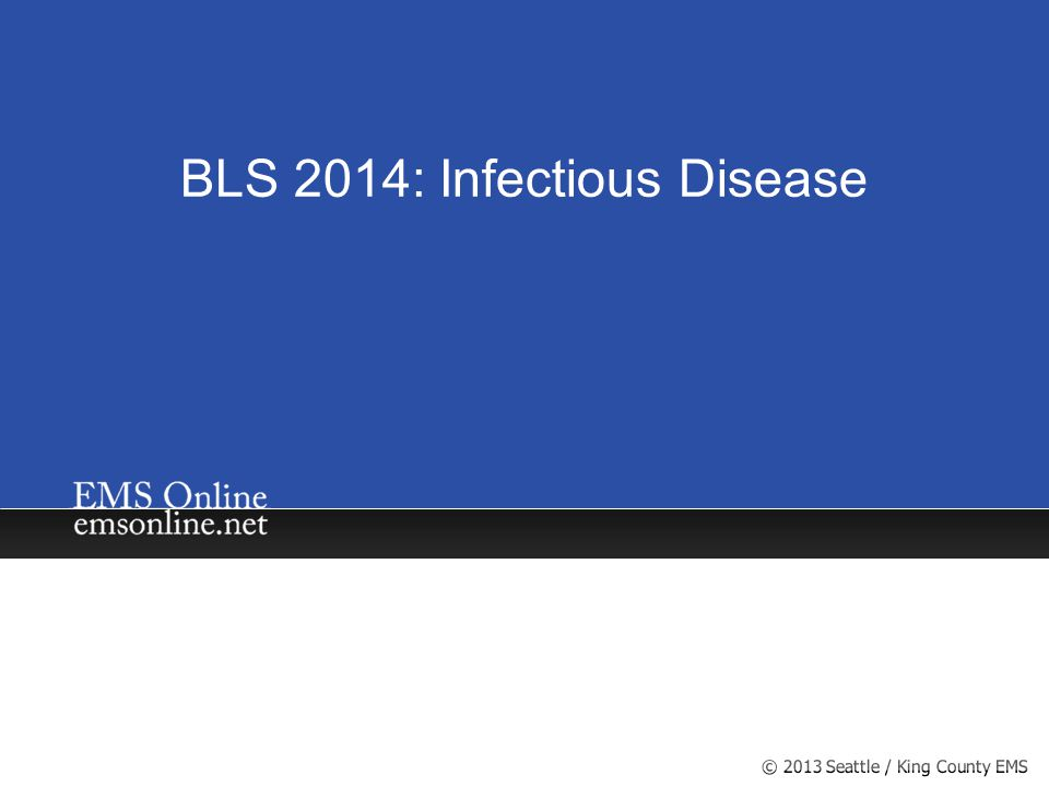 BLS 2014: Infectious Disease
