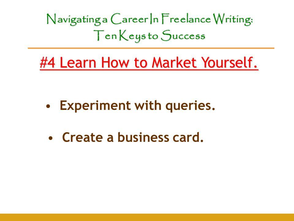 Navigating a Career In Freelance Writing: Ten Keys to Success ...