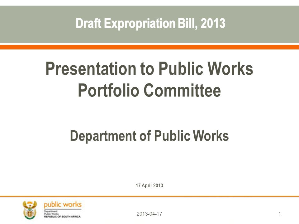 Presentation to Public Works Portfolio Committee Department of Public Works 17 April