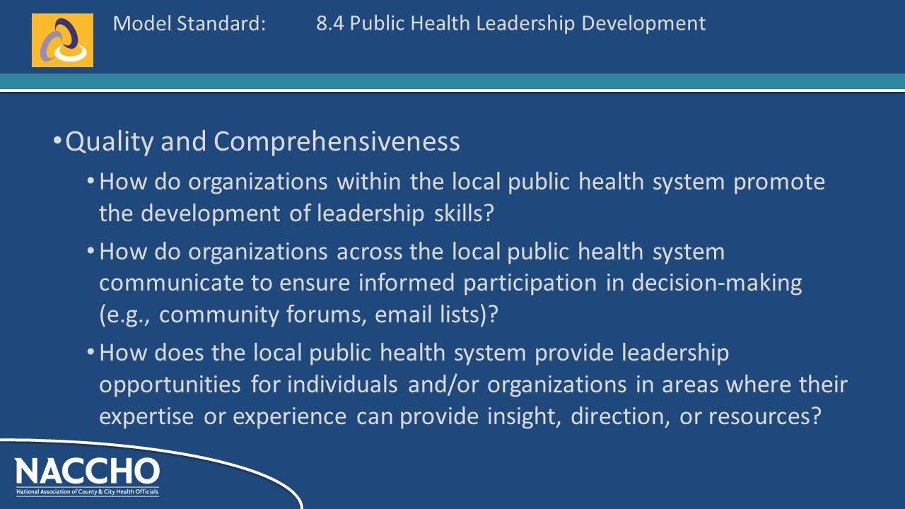 Model Standard: Quality and Comprehensiveness How do organizations within the local public health system promote the development of leadership skills.