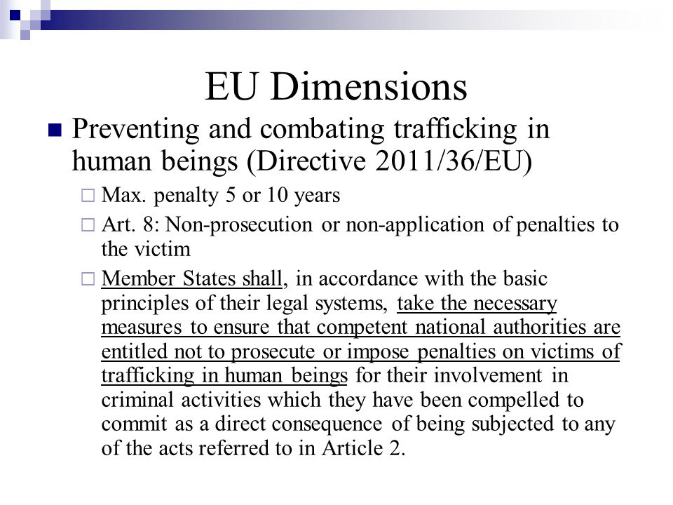 EU Dimensions Preventing and combating trafficking in human beings (Directive 2011/36/EU)  Max.
