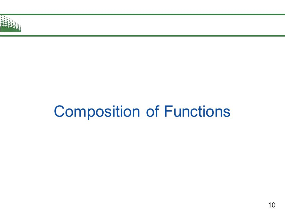 10 Composition of Functions