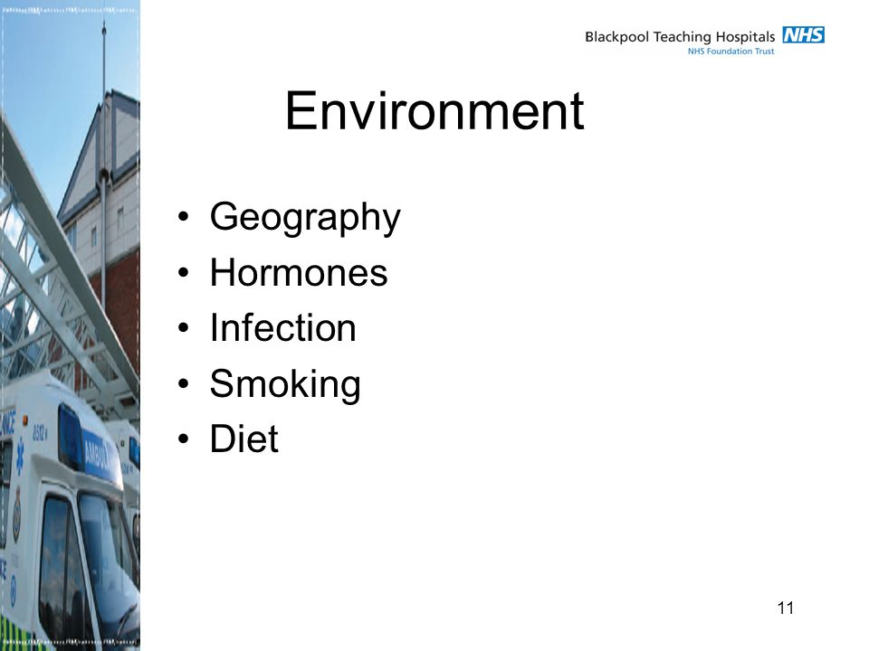 11 Environment Geography Hormones Infection Smoking Diet