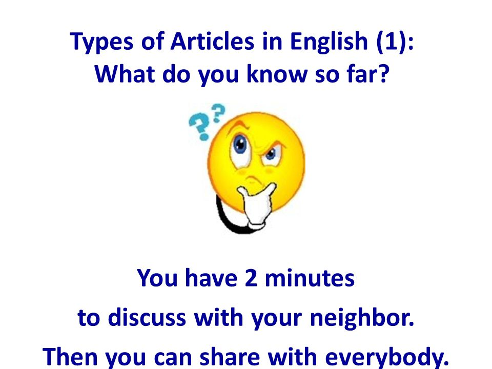 Types of Articles in English (1): What do you know so far.