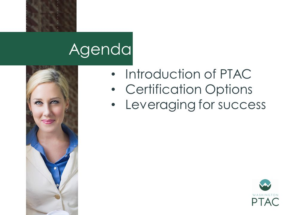Introduction of PTAC Certification Options Leveraging for success Agenda