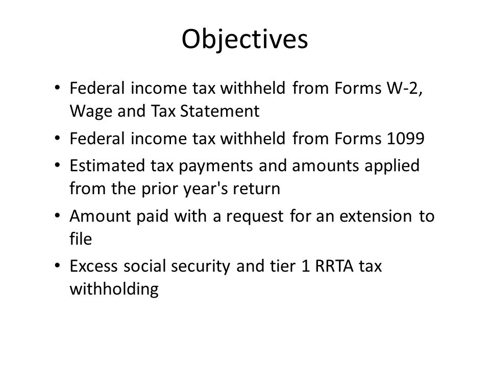1 Objectives Federal Income Tax Withheld From Forms ...