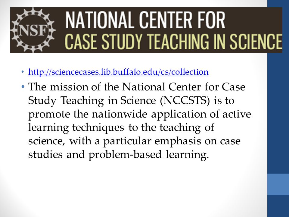 national center case study teaching science case collection You are here