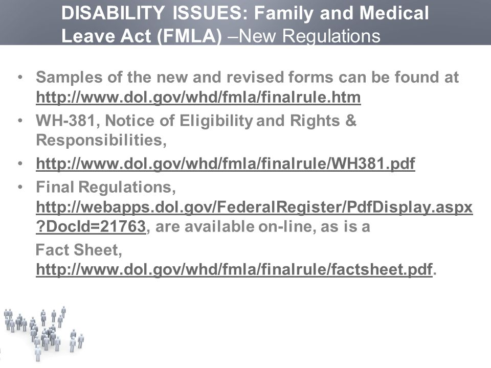 DISABILITY ISSUES: Family And Medical Leave Act (FMLA) U2013New Regulations  Samples Of