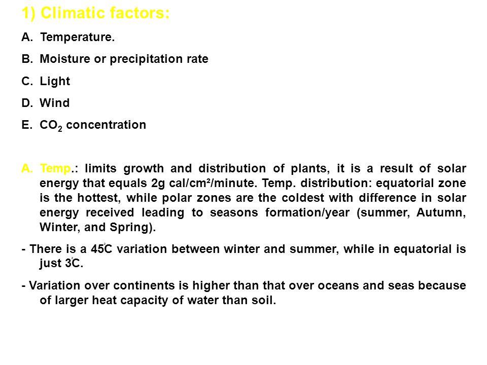 1) Climatic factors: A.Temperature.