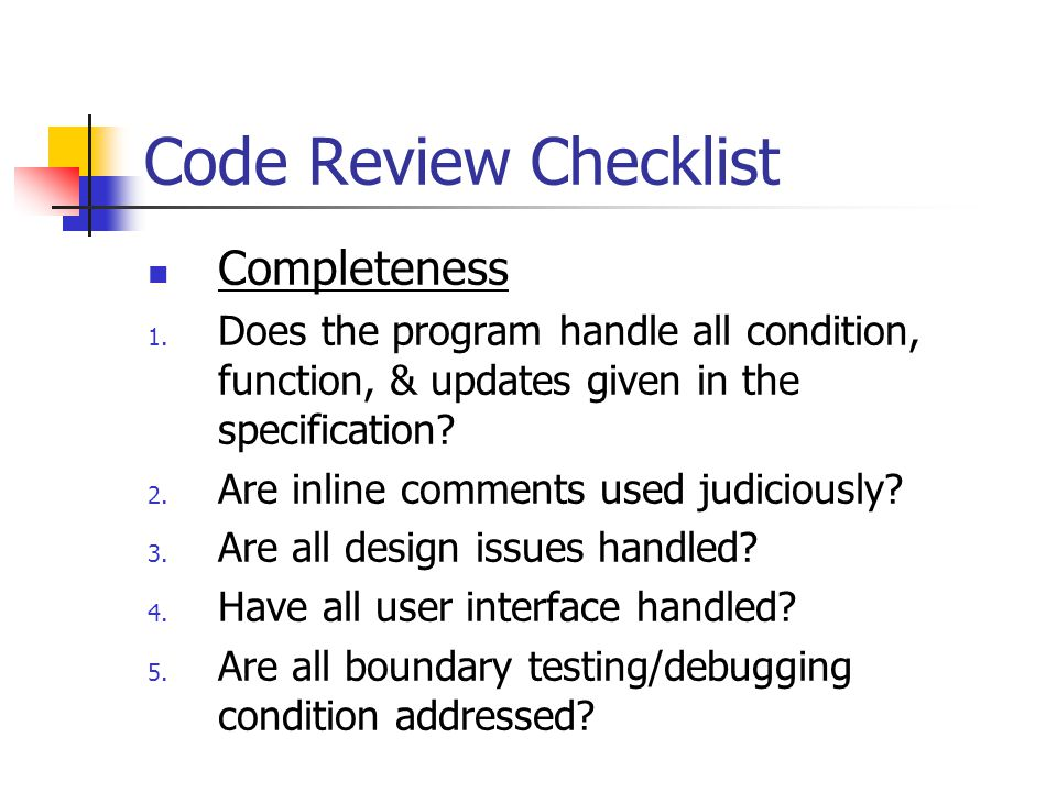 Code Review Checklist Completeness 1.