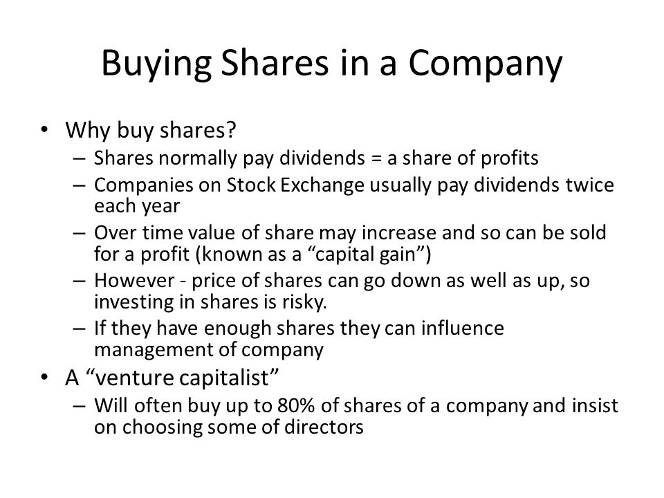 Buying Shares in a Company Why buy shares.