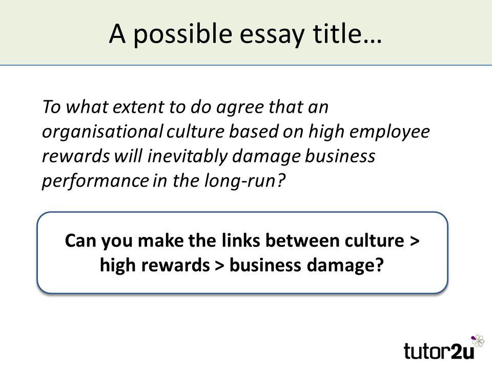 to what extent can organisational culture