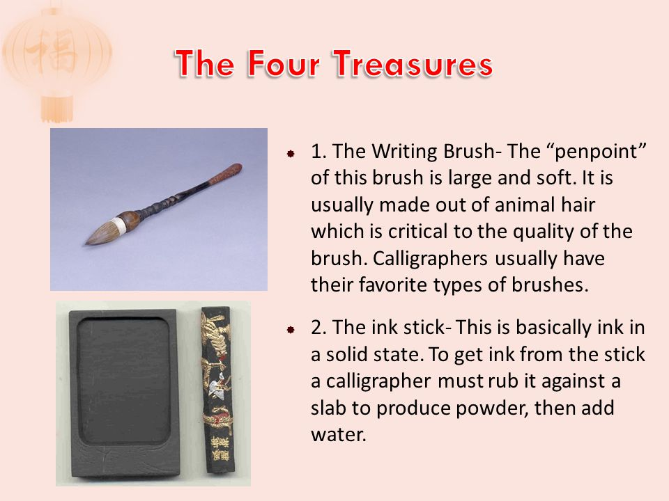  1. The Writing Brush- The penpoint of this brush is large and soft.