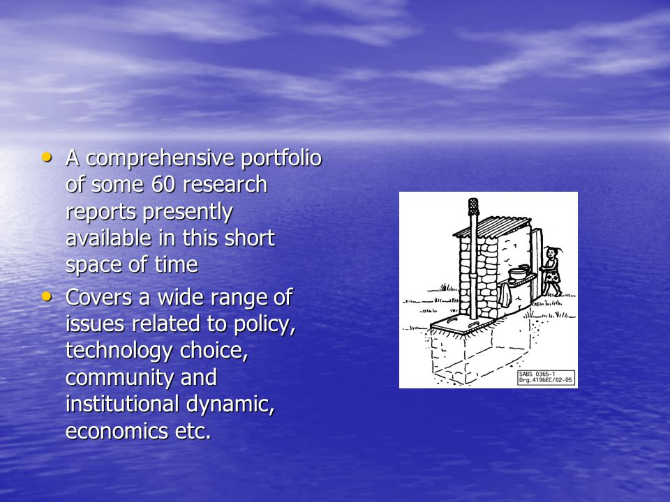 A comprehensive portfolio of some 60 research reports presently available in this short space of time A comprehensive portfolio of some 60 research reports presently available in this short space of time Covers a wide range of issues related to policy, technology choice, community and institutional dynamic, economics etc.