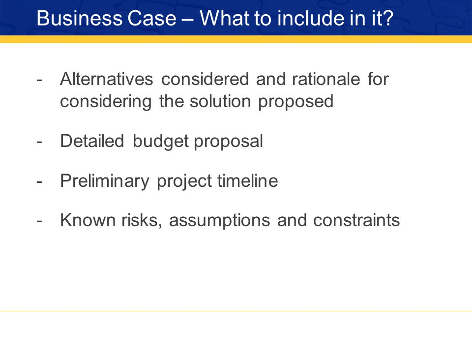 Business Case – What to include in it.