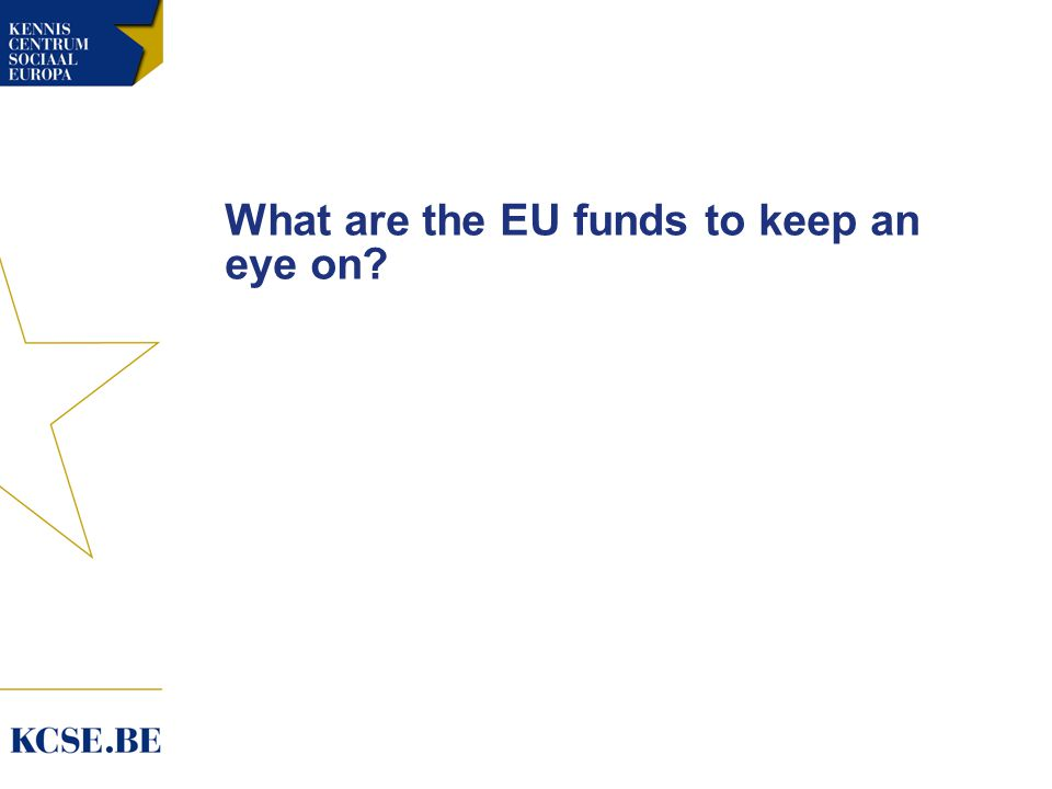 What are the EU funds to keep an eye on