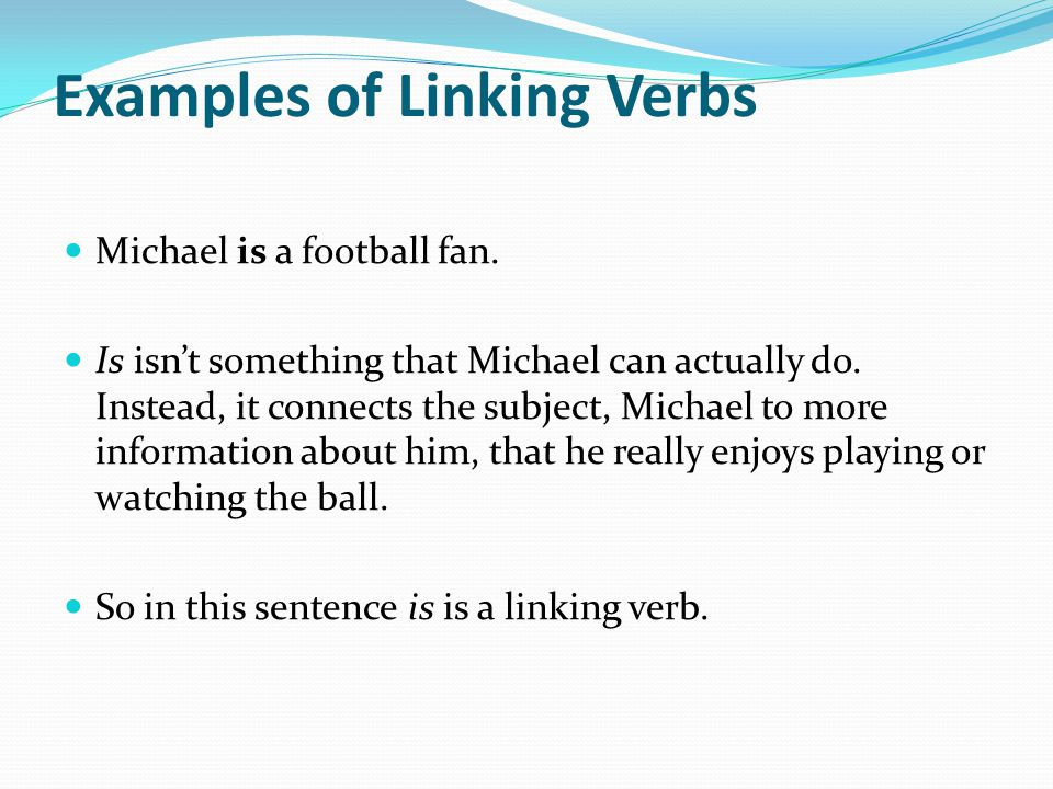 Verbs Come In All Shapes And Sizes Some Show Action And Some Do Not