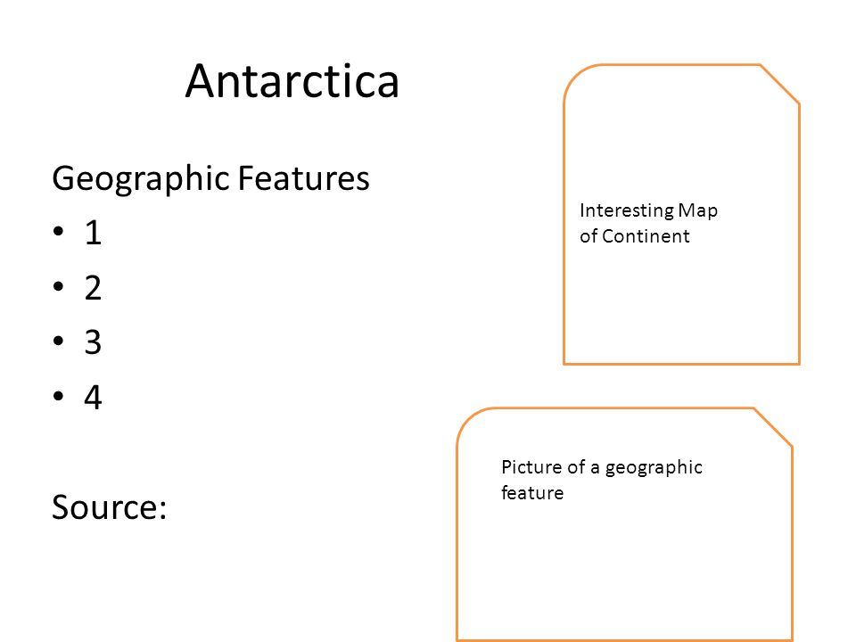 Antarctica Geographic Features Source: Interesting Map of Continent Picture of a geographic feature