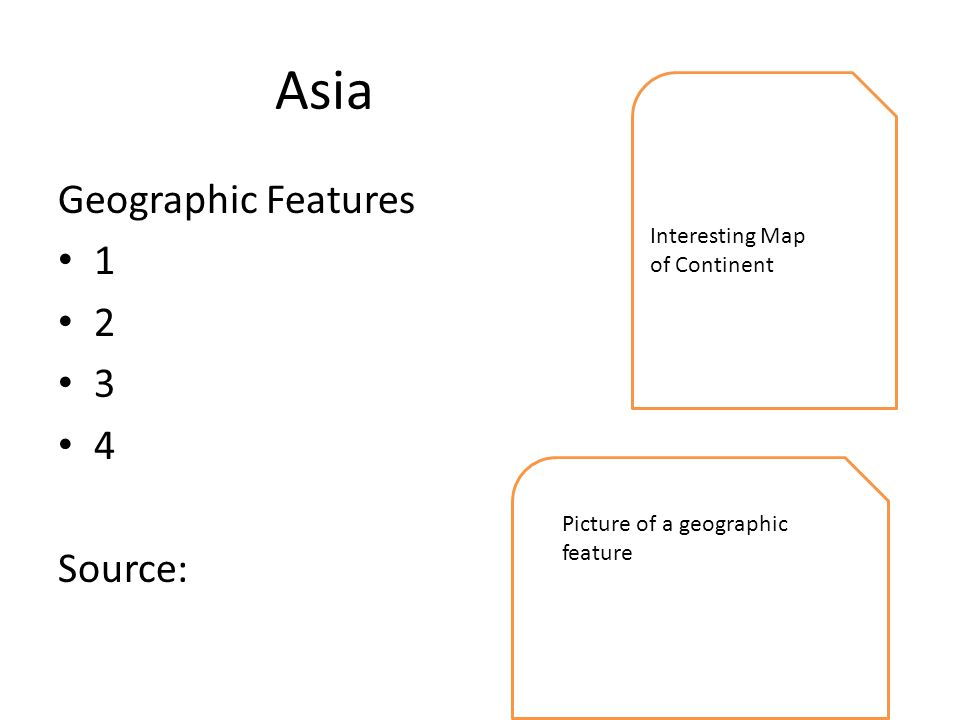 Asia Geographic Features Source: Interesting Map of Continent Picture of a geographic feature