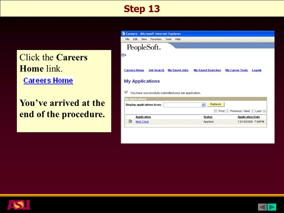 Click the Careers Home link. You've arrived at the end of the procedure. Step 13