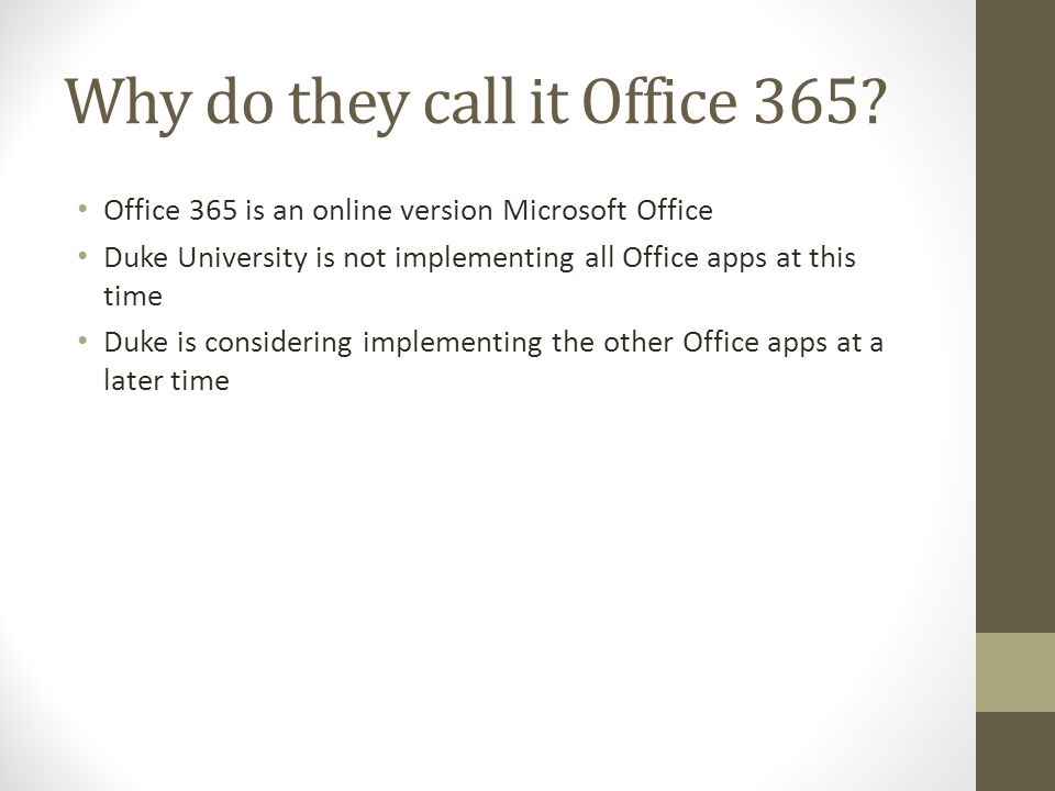Why do they call it Office 365.