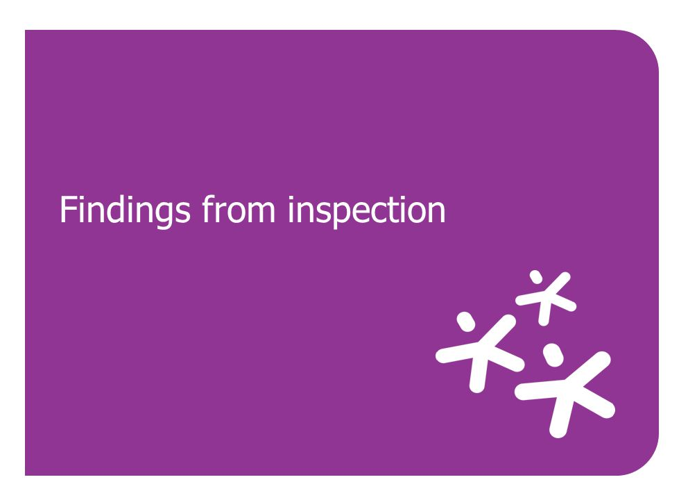 Findings from inspection