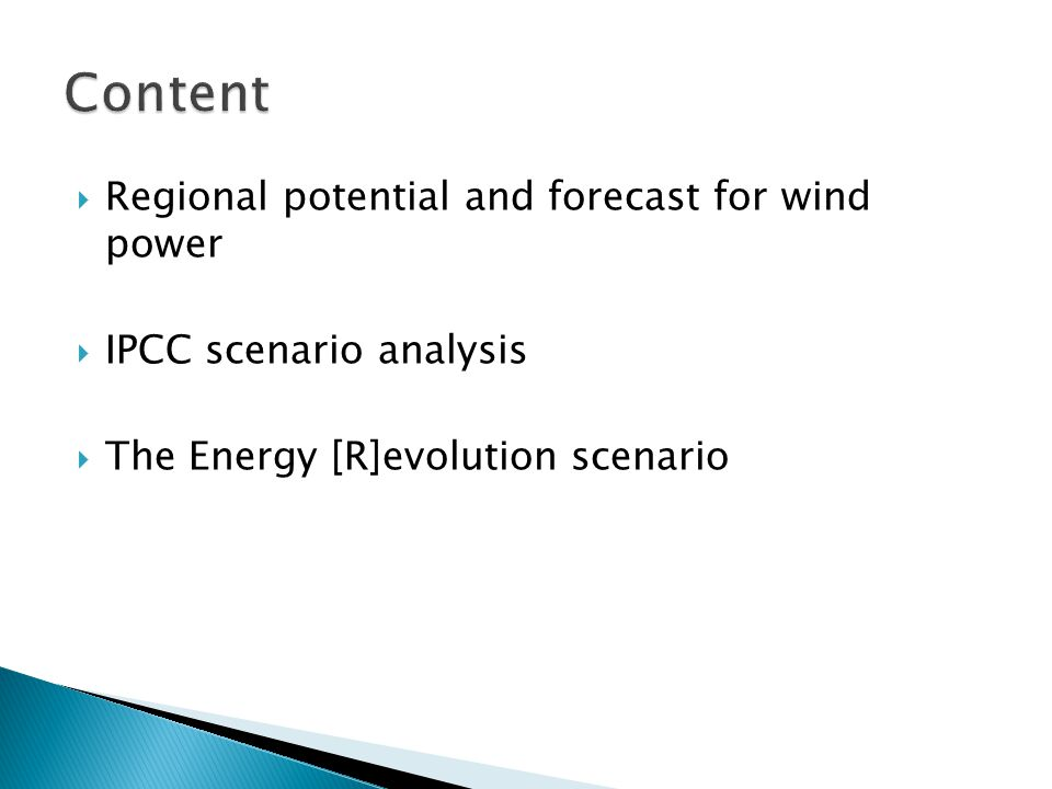  Regional potential and forecast for wind power  IPCC scenario analysis  The Energy [R]evolution scenario