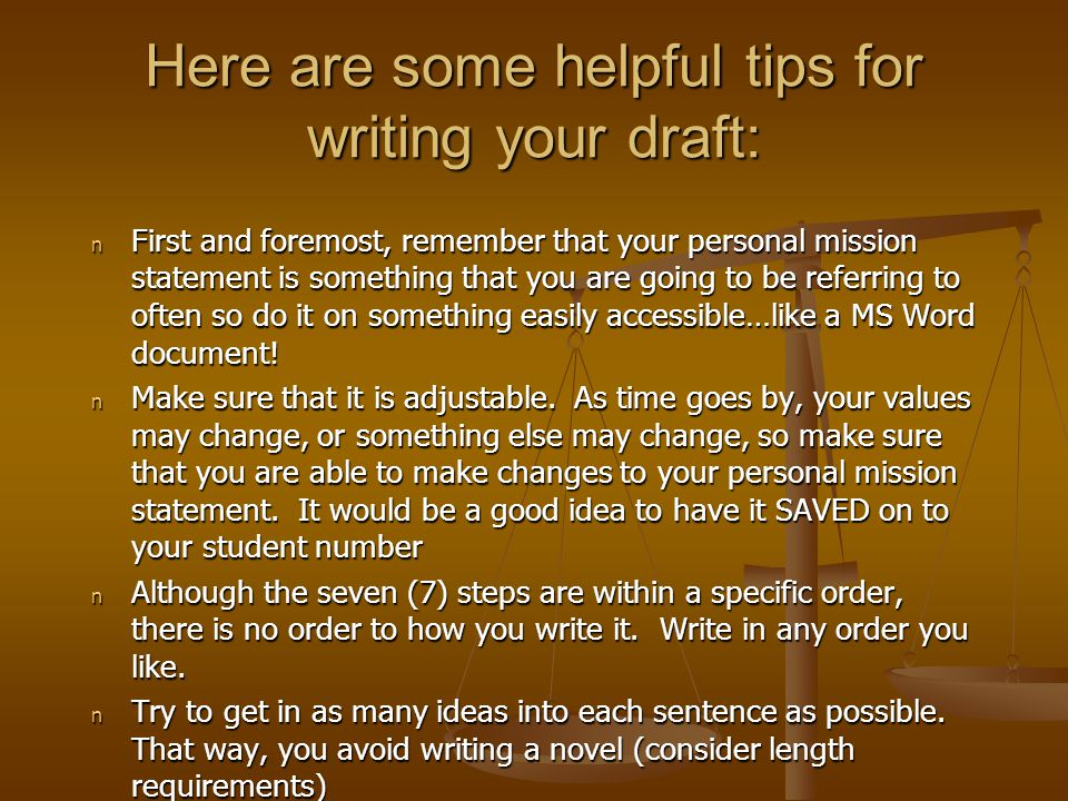 here are some helpful tips for writing your draft n first and foremost remember - Writing Personal Mission Statement Examples Tips