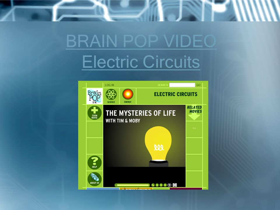 BRAIN POP VIDEO Electric Circuits