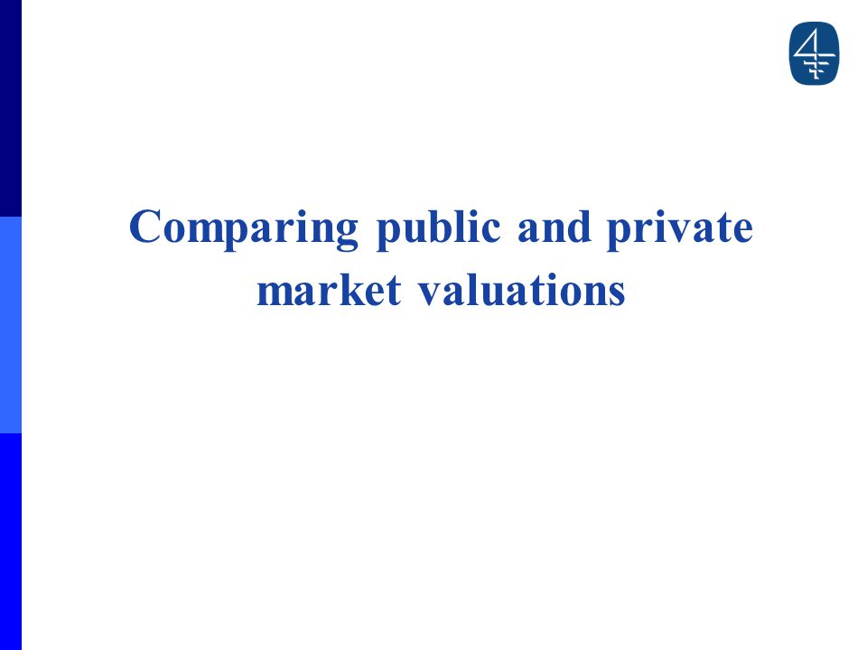 Comparing public and private market valuations