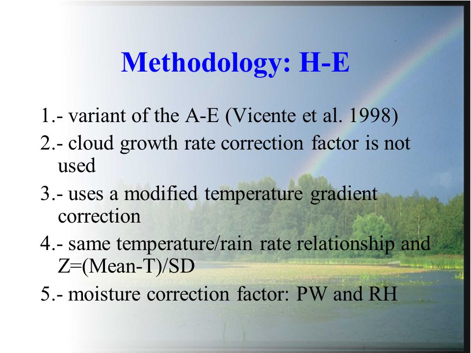 Methodology: H-E 1.- variant of the A-E (Vicente et al.