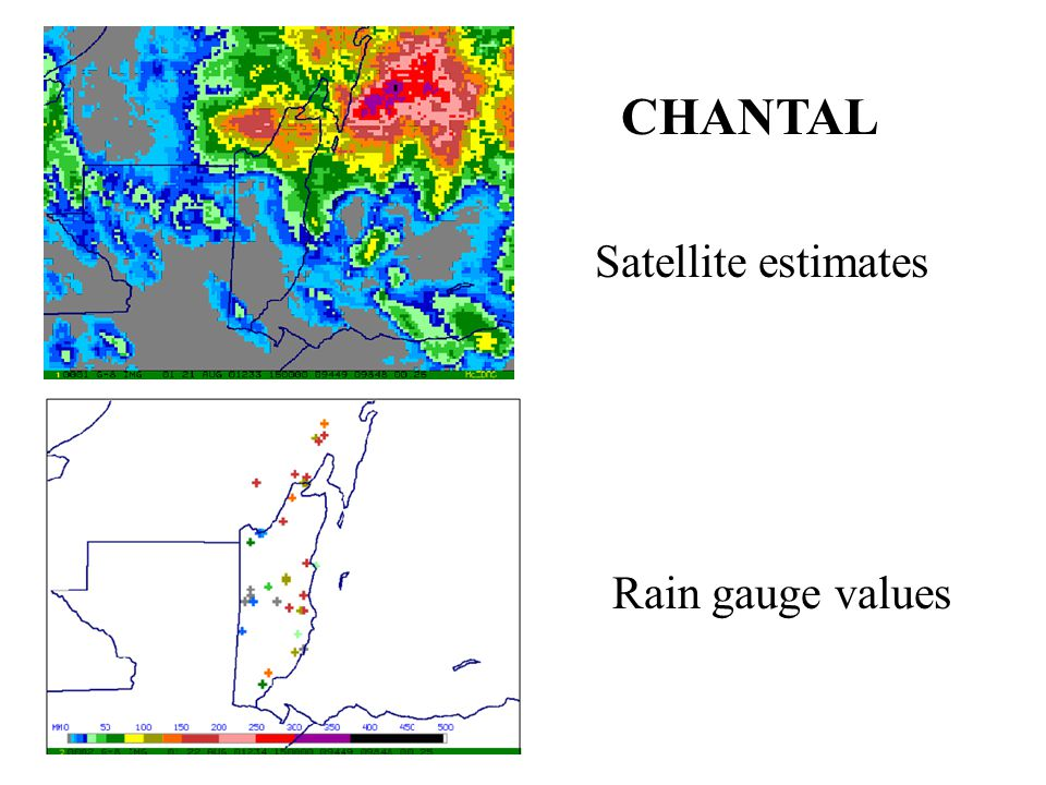 Satellite estimates Rain gauge values CHANTAL