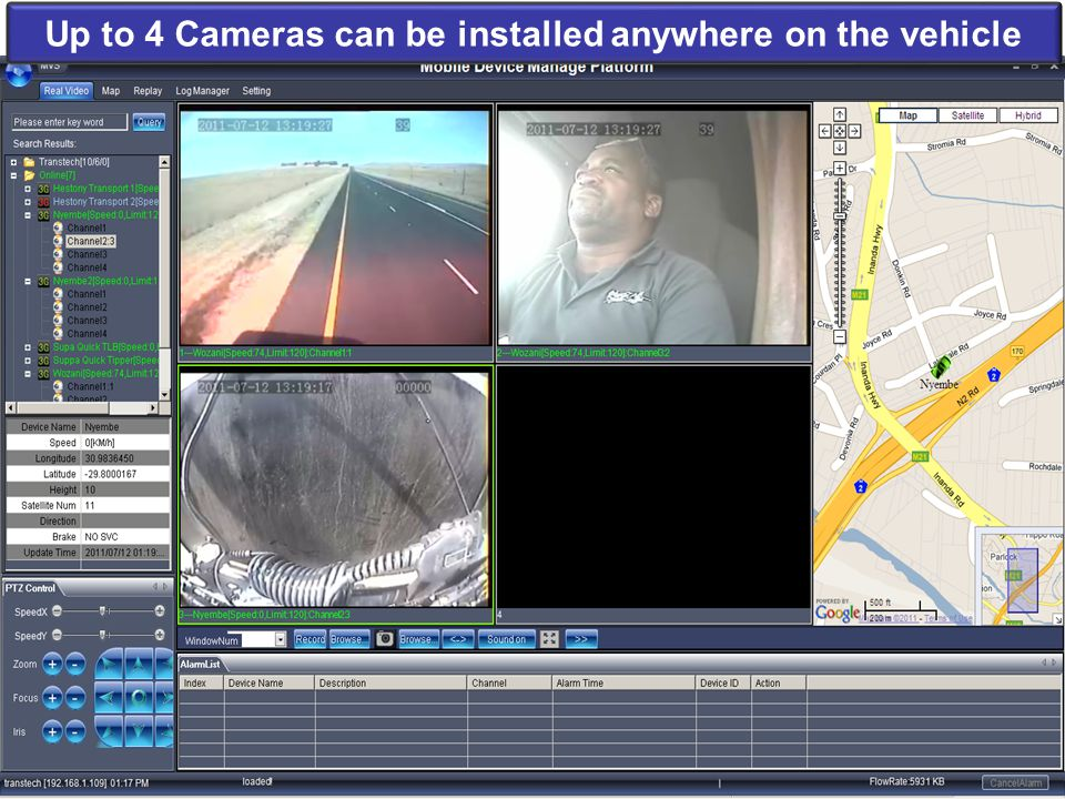 Up to 4 Cameras can be installed anywhere on the vehicle