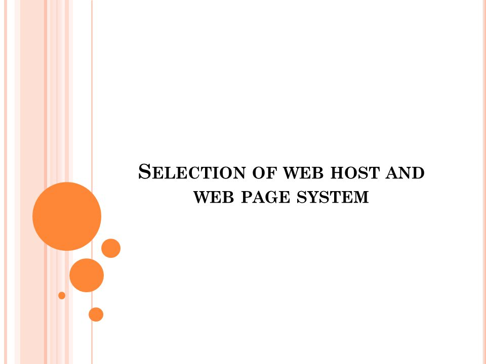 S ELECTION OF WEB HOST AND WEB PAGE SYSTEM