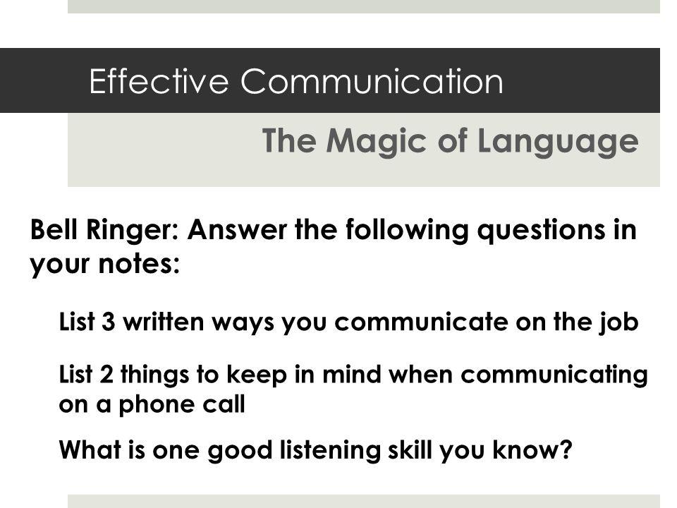 Effective communication the magic of language list 3 written ways 1 effective communication sciox Choice Image