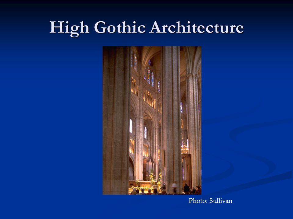 High Gothic Architecture Photo: Sullivan